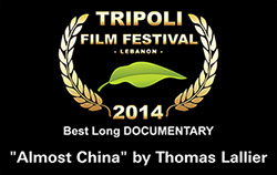 "award best long documentary ""Almost China"" by Thomas Lallier"