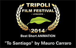 "award best short animation ""To Santiago"" by Mauro Carraro"
